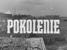 «Поколение», (Pokolenie), Анджей Вайда, Польша, 1954