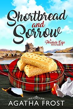 Shortbread and Sorrow (Peridale Cafe Cozy Mystery Book by [Frost, Agatha] Best Books To Read, I Love Books, Good Books, My Books, Amazing Books, Cozy Mysteries, Best Mysteries, Murder Mysteries, Mystery Novels
