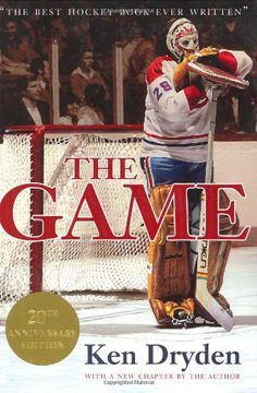 The Game by Ken Dryden - some consider it to be the greatest hockey book ever written | Montreal Canadiens | NHL | Hockey