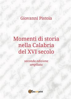 Giovanni Pistoia: Giovanni Pistoia, Momenti di storia nella Calabria...