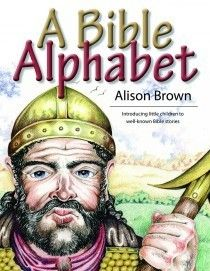 A Bible Alphabet by Alison Brown