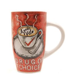Drug Of Choice Coffee Mug