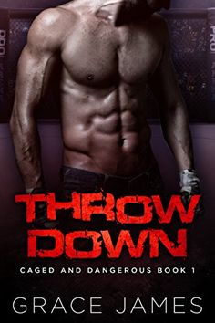 Throw Down: Caged and Dangerous Book 1  https://www.amazon.com/dp/B079K9LSKJ/ref=cm_sw_r_pi_awdb_t1_x_eFZ3Ab5M9QXEB