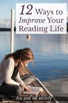 Improve your reading life with these 12 habits and practices for the intentional reader. You'll get more out of the books you read, and your appetite for literature will increase! #literarywoman #bookishlife via @tandinksociety