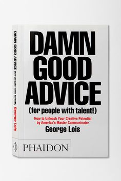 Damn Good Advice By George Lois  #UrbanOutfitters