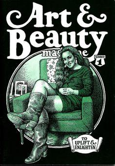 Art & Beauty Magazine by Robert Crumb (underground comics) Robert Crumb, Gilbert Shelton, Fritz The Cat, Underground Comics, Comics In English, Pin Up, Beauty Magazine, Illustrations, Conceptual Art