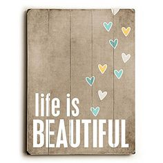 Life is Beautiful by Artist Cheryl Overton 12x16 Planked Wood Sign Wall Decor Art * You can get more details by clicking on the image.