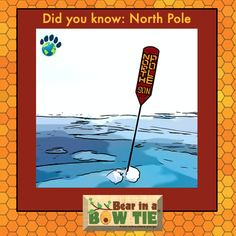 The North Pole is not part of any nation. This titanium flag was placed on the seabed by Russia in 2007. Fun Facts For Kids, Children's Picture Books, North Pole, Amazing Adventures, Book Illustration, Geography, Adventure Travel, Russia, Flag