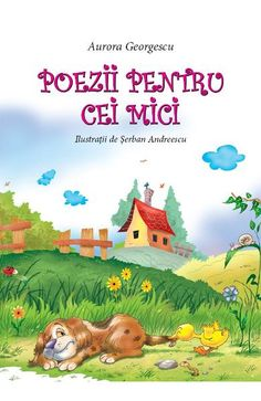 Poezii pentru cei mici - Aurora Georgescu Kids And Parenting, Winnie The Pooh, Childrens Books, Marie, Disney Characters, Fictional Characters, Movie Posters, Painting, Literatura