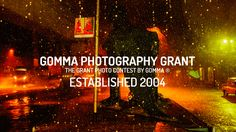 Gomma Photography Grant - deadline 31st October 2017.  http://gommagrant.com/index.php