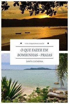 Bombinhas é um destino de praias em Santa Catarina que parece o paraíso. Não deixe de conhecer e leia aqui o que fazer em Bombinhas. Brazil, Travel Tips, World, Beach, Places, Water, Outdoor, Vertical, Latin America