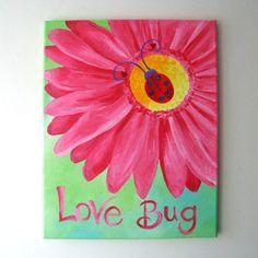 Custom ordered Love Bug painting for a girls nursery by nJoyArt (birthday presents for girls posts) Cute Canvas Paintings, Easy Canvas Painting, Spring Painting, Acrylic Canvas, Painting For Kids, Painting & Drawing, Art For Kids, Canvas Art, Rock Painting