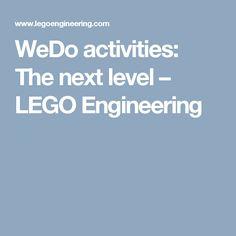 WeDo activities: The next level – LEGO Engineering