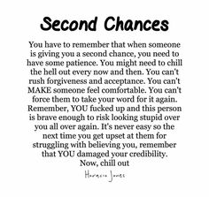 Second chances Source by jillabean25 Betrayal Quotes, Forgiveness Quotes, Breakup Quotes, Wisdom Quotes, True Quotes, Quotes To Live By, Motivational Quotes, Inspirational Quotes, Forgive Me Quotes