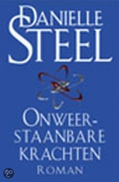 bol.com   Onweerstaanbare krachten, Danielle Steel   9789024540358   Boeken