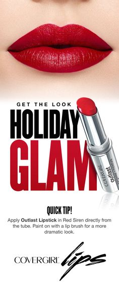 'Tis the season for holiday glam! Try this quick tip to create the perfect red lip for any holiday party featuring COVERGIRL'S Outlast Lipstick in Red Siren.