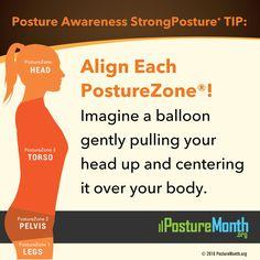 Strong #posture begins with awareness - align each PostureZone   #PostureMonth