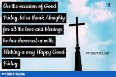 Happy Good Friday Wishes Easter Friday Wishes Images Good Friday Message, Friday Messages, Friday Wishes, Messages For Friends, Wishes For Friends, Good Friday Images, Good Friday Quotes, Holy Friday, Good Morning Happy Friday