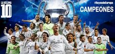 Reyes de Europa. La décima. Champions League. Real Madrid. Hala Madrid!