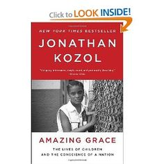 Amazing Grace, by Jonathan Kozol