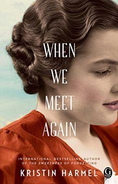 When We Meet Again by Kristin Harmel https://www.amazon.com/dp/1476754160/ref=cm_sw_r_pi_dp_nh1wxb9E3QMRT