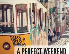 A Weekend Itinerary for Lisbon, Portugal