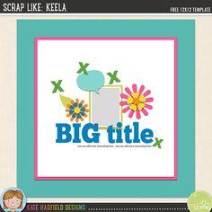 """Scrap Like Keela"" F"