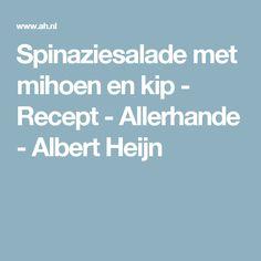 Spinaziesalade met mihoen en kip - Recept - Allerhande - Albert Heijn