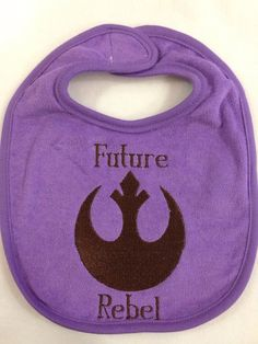 Future Rebel Star Wars Inspired Bib by YouHungTheMoon on Etsy, $8.00