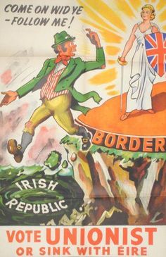 Northern Irish unionist poster commenting on the Boundary Commision, an independent body who attempted to redraw the North-South border, 1923
