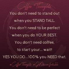 Stand Tall #coffee #coffeethoughts #coffeetalk #brewingbadasses #coffeehumor #coffeedence #youareabadass #standout #branding