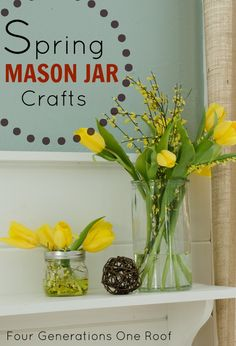 How to decorate using tulips, fresh flowers and mason jars by Jessica @ www.fourgenerationsoneroof.com