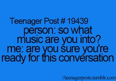 my favorite music goes from Chameleon Circuit to Lana del Rey to Lorde to...um...yeah to many to type lol :)