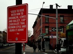 In his on-going street art project called 'Rap Quotes', artist Jay Shells turns selected rap lyrics into NYC site-specific street signs.