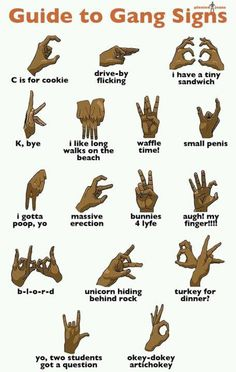 LOL! please no gang members see me laughing at your crazy hand signals