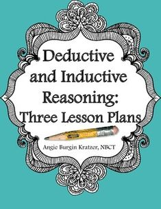 deductive method lesson plan Most approaches fall within the deductive / inductive  some of the disadvantages of a deductive approach  more lesson planning as well as carefully and.