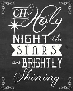 Just printed mine! Will look cute in red or green frames?  Oh Holy Night Printable