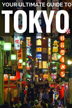Tokyo: the Ultimate Guide