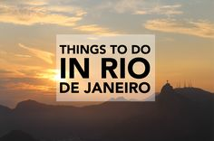 Blog post about the top things to do in Rio De Janeiro