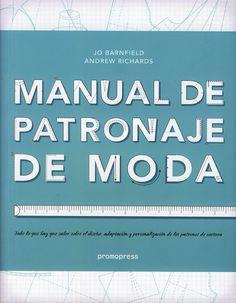 Diseño / Moda: Manual de patronaje de moda