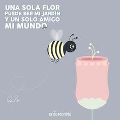 Una sola flor puede ser mi jardín y un solo amigo mi mundo #frasedeldia #amistad