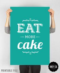 Baking poster, Typographic Quote, Printable File, Vintage Retro art - Eat more cake. via Etsy