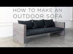 How to Make a Modern Outdoor Sofa for Cheap - Best DIY Patio Couch #outdoorwood Ikea Outdoor, Rustic Outdoor Sofas, Outdoor Couch, Outdoor Fun, Outdoor Ideas, Backyard Ideas, Outdoor Spaces, Modern Rustic Furniture, Patio Furniture Cushions