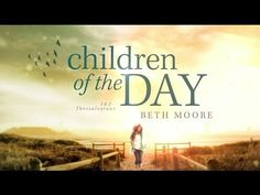 Children of the Day by Beth Moore starts June 3, join us!