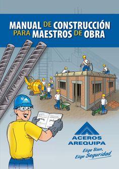 ISSUU - Manual de Construcción para Maestros de Obra de Corporación Aceros Arequipa