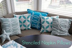 Pillows made from cloth napkins, stencils and fabric paint.  I love the infinite possibilities for personalization!