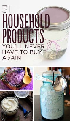 "31 Household Products You'll Never Have To Buy Again. Lots of great ideas, but you have to buy lots of ingredients to make the products you'll ""never have to buy again"". Not sure which seems more convenient. Good to pin, just in case!"