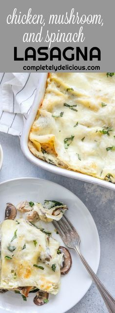 Chicken, Mushroom, and Spinach Lasagna