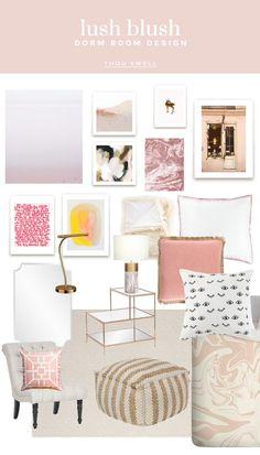 Olivia's Lush Blush Dorm: Design Board - Thou Swell