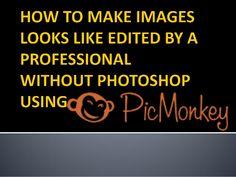 How to use PICMONKEY-MelaSanchez
